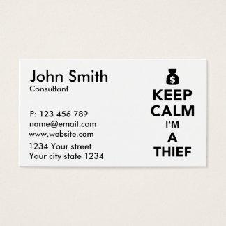 Keep calm I'm a thief Business Card