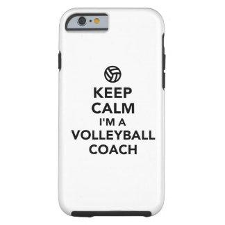 Keep calm I'm a volleyball coach Tough iPhone 6 Case