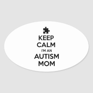 Keep Calm I m An Autism Mom Oval Sticker