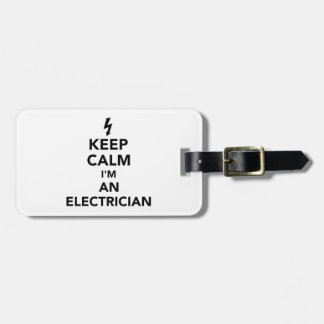 Keep calm I'm an electrician Bag Tag