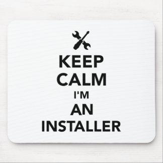 Keep calm I'm an installer Mouse Pad