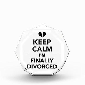 Keep calm I'm finally divorced Acrylic Award