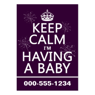 Keep Calm I m Having A Baby any color Business Card Templates