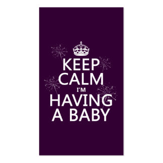 Keep Calm I m Having A Baby any color Business Cards