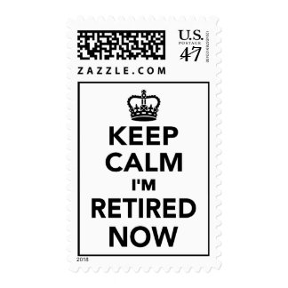 Keep calm I'm retired now Postage Stamp