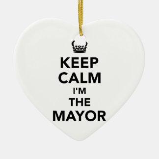 Keep calm I'm the mayor Ceramic Ornament