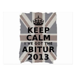 KEEP CALM I´VE GOT THE ABITUR 2013 POST CARDS