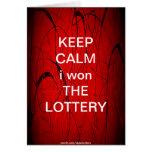 KEEP CALM i won THE LOTTERY Greeting Card