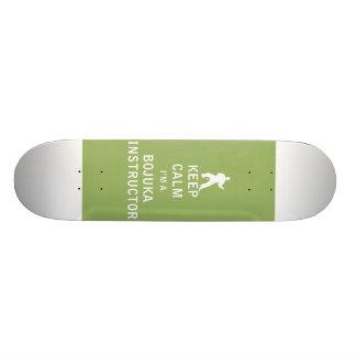 Keep Calm I'm a Bojuka Instructor Skateboards
