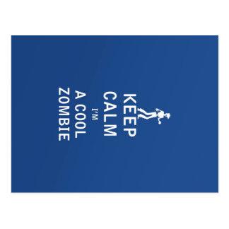 Keep Calm I'm a Cool Zombie Postcard