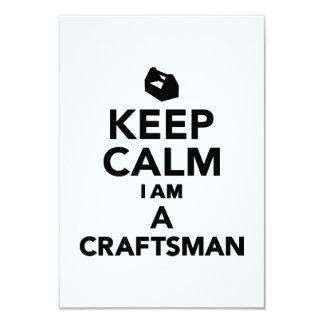 Keep calm I'm a Craftsman 3.5x5 Paper Invitation Card