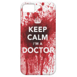Keep Calm I'm a Doctor Blood-Spatted iPhone 5 Case