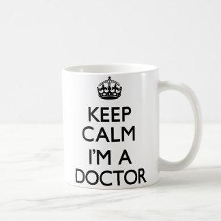Keep Calm I'm A Doctor Coffee Mug