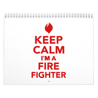 Keep calm I'm a firefighter Calendar