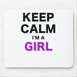 Keep Calm Im a Girl Mouse Pad