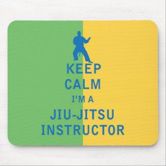 Keep Calm I'm a Jiu-Jitsu Instructor Mouse Pad