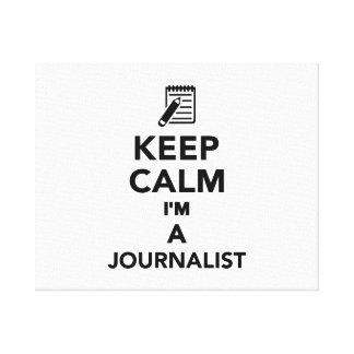 Keep calm I'm a Journalist Canvas Print