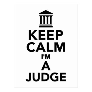 Keep calm I'm a Judge Postcard