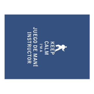 Keep Calm I'm a Juego de mani  Instructor Postcard