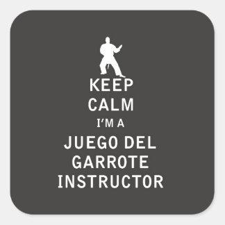Keep Calm I'm a Juego del Garrote Instructor Square Sticker