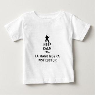 Keep Calm I'm a La Mano Negra Instructor Baby T-Shirt