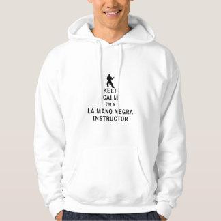 Keep Calm I'm a La Mano Negra Instructor Hoodie