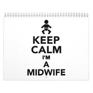 Keep calm I'm a Midwife Calendar