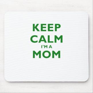 Keep Calm Im a Mom Mouse Pad