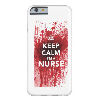 Keep Calm I'm a Nurse Blood-Spatted iPhone 5 Case iPhone 6 Case