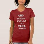 Keep Calm I'm A Paratrooper Tshirts