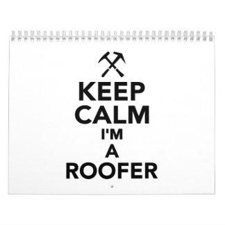 Keep calm I'm a Roofer Calendar