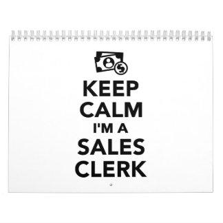Keep calm I'm a sales clerk Calendar
