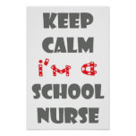 keep calm i'm a school nurse poster