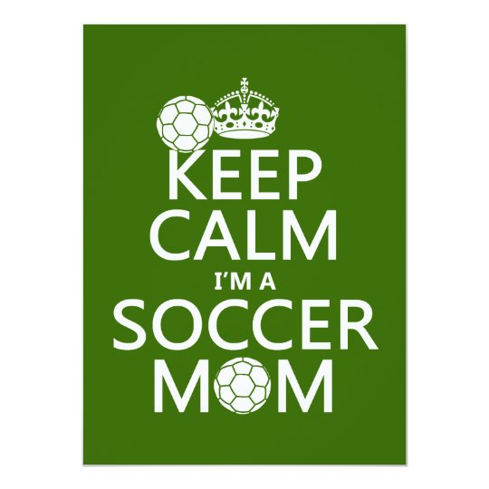 Keep Calm I'm a Soccer Mom (in any color) Card