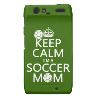 Keep Calm I'm a Soccer Mom (in any color) Droid RAZR Case