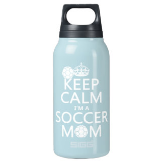 Keep Calm I'm a Soccer Mom (in any color) Insulated Water Bottle