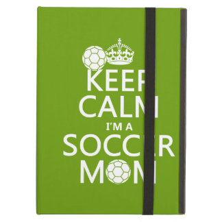 Keep Calm I'm a Soccer Mom (in any color) iPad Air Case