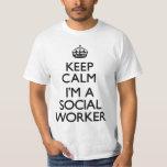 Keep Calm I'm A Social Worker Shirt