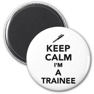 Keep calm I'm a Trainee Magnets