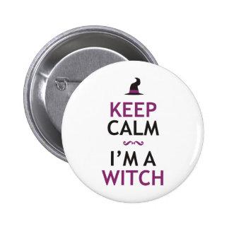 Keep Calm - I'm a Witch Pins