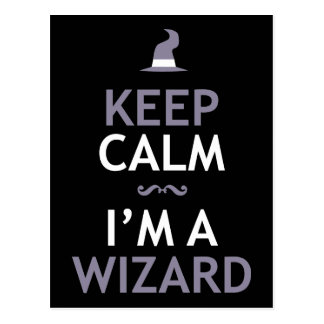 Keep Calm I'm A Wizard Post Cards