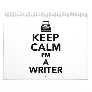 Keep calm I'm a Writer Calendar