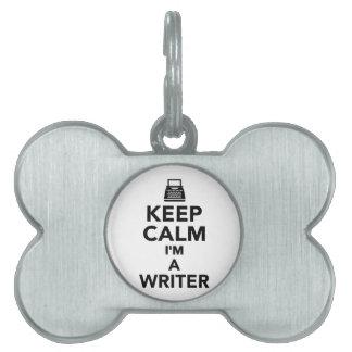 Keep calm I'm a Writer Pet Name Tags