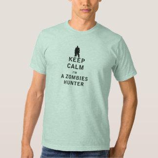 Keep Calm I'm a Zombies Hunter Shirt