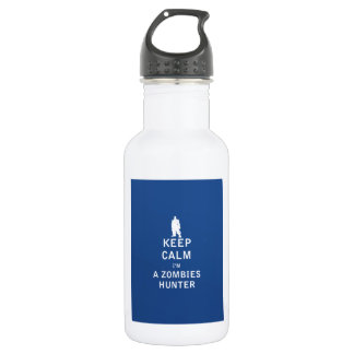 Keep Calm I'm a Zombies Hunter Water Bottle