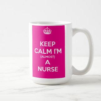 Keep Calm I'm (Almost) A Nurse Mug
