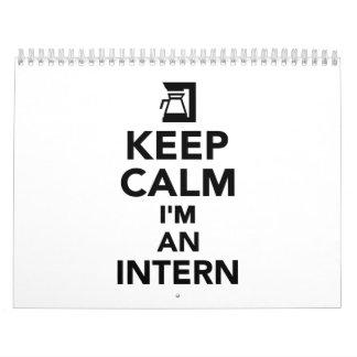 Keep calm I'm an Intern Calendar