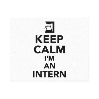 Keep calm I'm an Intern Canvas Print