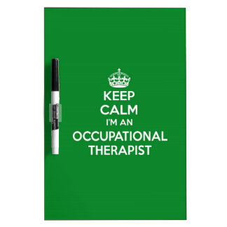KEEP CALM I'M AN OCCUPATIONAL THERAPIST OT GIFT Dry-Erase BOARD