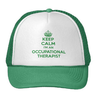 KEEP CALM I'M AN OCCUPATIONAL THERAPIST OT GIFT TRUCKER HAT